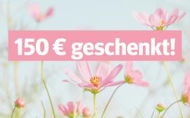 150 € für Sie als Werber